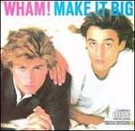 Wham! Make It Big Album Cover